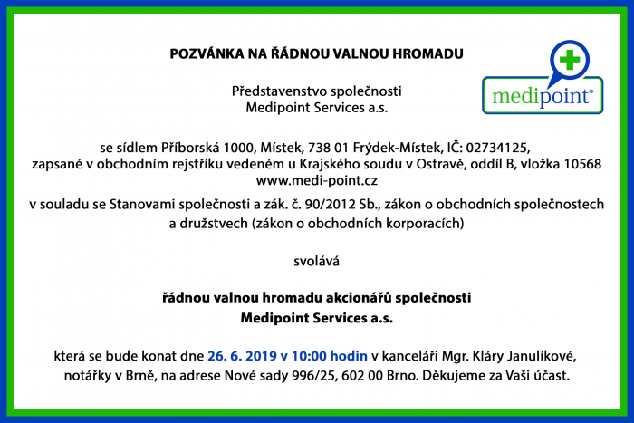 Valná Hromada spol. MEDIPOINT Services a.s. 26. 6. 2019